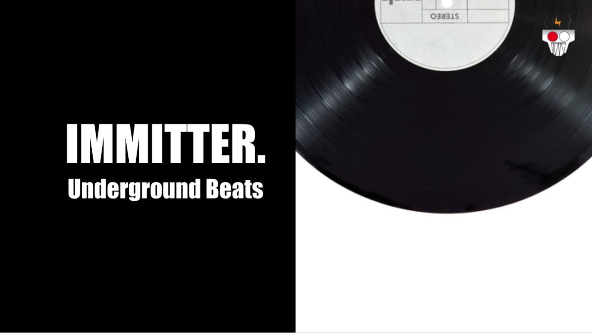 Immitter | Undeground Beats | 04-2020